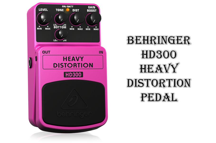 افکت گیتار الکتریک Behringer HD300 Heavy Distortion Pedal